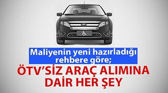 Açıklama: Maliyenin rehberine göre ÖTV'siz araç alımına dair her şey